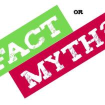 Fact orMyths